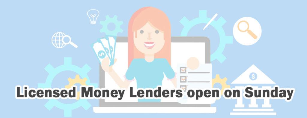 Money lender open on Sunday